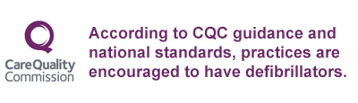 According to CQC guidance and national standards, practices are encouraged to have defibrillators.