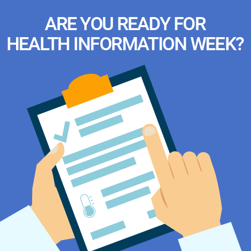 Are you ready for Health Information Week?
